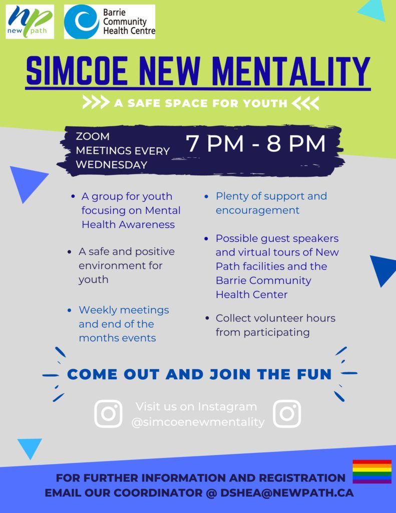 Simcoe New Mentality Poster. Meetings take place every Wednesday from 7 - 8 pm email Debbie dshea@newpath.ca to register